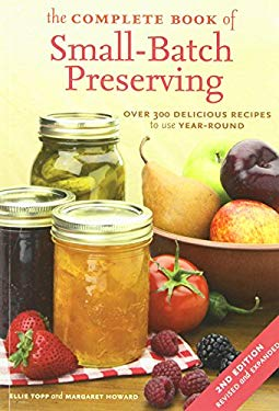 The-Complete Book of Small Batch Preserving